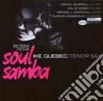 Ike Quebec - Bossa Nova Soul Samba cd musicale di Ike Quebec