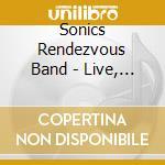 Sonics Rendezvous Band - Live, Masonic Auditorium, Detroit, January 14, 1978 cd musicale di SONIC'S RENDEZVOUS BAND