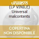 (LP VINILE) Universal malcontents lp vinile di Cherry Outrageous