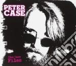 Case files cd musicale di Peter Case