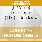 (LP VINILE) Untitled second lp vinile di TELESCOPES