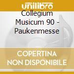 Collegium Musicum 90 - Paukenmesse cd musicale di Haydn franz joseph
