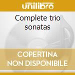 Complete trio sonatas cd musicale di William Boyce