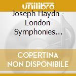 Haydn - London Symphonies Vol. 1 cd musicale di Haydn franz joseph