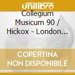 Collegium Musicum 90/Hickox - London Symphonies Vol 2 cd musicale di Haydn franz joseph