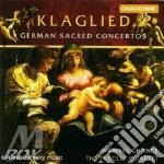 Chance Michael - Purcell Quartet - Klaglied - German Sacred Concertos cd musicale di Artisti Vari