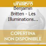 Britten, B. - Les Illuminations/quatre cd musicale