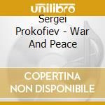 Philharmonia/Jarvi - Prokofiev:War And Peace cd musicale di Prokofiev