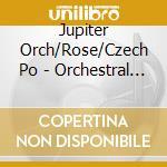 Jupiter Orch/Rose/Czech Po - Orchestral Works cd musicale di Janacek