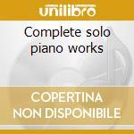 Complete solo piano works cd musicale di Ravel