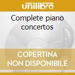 Complete piano concertos cd musicale di Sergei Rachmaninoff