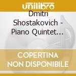 Horner/Zweig/Borodin Trio - Piano Quintet cd musicale di Shostakovich