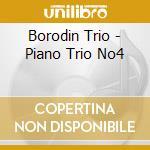 Borodin Trio - Piano Trio No4 cd musicale di Antonin Dvorak