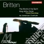 Soloists/Bbcpo/Hickox/Britten - World Of The Spirit cd musicale di Britten