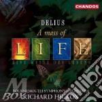 Mass of life, a / requiem cd musicale di Delius Frederik