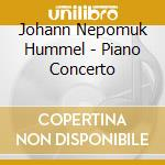 London Mozart Players/Shelley - Piano Concerto cd musicale di Hummel johann nepomuk