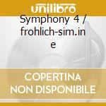 Symphony 4 / frohlich-sim.in e cd musicale di Gade