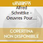 Compl.works for cello & piano cd musicale di Alfred Schnittke