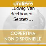 Academy Of St. Martin In The F - Septet/ Quintet In C Major cd musicale di Beethoven
