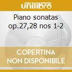 Piano sonatas op.27,28 nos 1-2 cd musicale di Beethoven