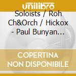 Paul bunyan cd musicale di Benjamin Britten