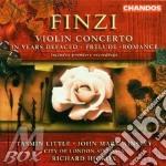 Ainsley/Little/Co Lon Sinf/Hic - Violin Concerto / Romance / Pr cd musicale di Gerald Finzi