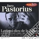 LE DEMI-DIEU DE LA BASSE (Digipack) cd musicale di PASTORIUS JACO