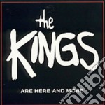 Are here and more cd musicale di Kings