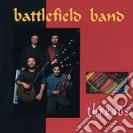 Battlefield Band - Threads cd musicale di Band Battlefield
