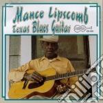 Texas blues guitar - lipscomb mance cd musicale di Lipscomb Mance