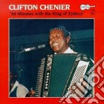 Clifton Chenier - 60 M.with The King Zydeco cd musicale di Clifton Chenier