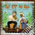 J'ai Ete Au Bal - J'ai Ete Au Bal 2 cd musicale di J'ai ete au bal