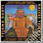 Tejano roots vol.1 cd musicale di Artisti Vari