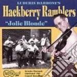 Hackberry Ramblers - Jolie Blonde cd musicale di Ramblers Hackberry