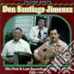 Don Santiago Jimenez - His First/last Rec.'28/33 cd musicale di Don santiago jimenez