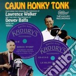 Dewey Balfa & Laurence Walker - Cajun Honky Tonk cd musicale di Dawey balfa & laurence walker