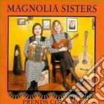 Magnolia Sisters - Prends Courage cd musicale di Sisters Magnolia