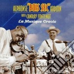 Alphonse Ardoin & Canray Fontenot - La Musique Creole cd musicale di Alphonse ardon & canray fonten
