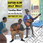 Carolina blues n.y.c.1944 - slim guitar cd musicale di Guitar slim & jelly belly