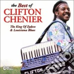 Clifton Chenier - The Best Of cd musicale di Clifton Chenier