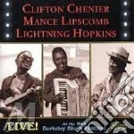 LIVE!BERKELEY BLUES FESTIVAL cd musicale di C.CHENIER/M.LIPSCOMB/L.HOPKINS