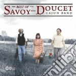 Savoy-doucet Cajun Band - The Best Of cd musicale di Savoy-doucet cajun b