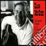 Sam Mcgee - Grand Dad Of The Country cd musicale di Mcgee Sam