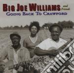 Going back to crawford - williams big joe cd musicale di Big joe williams