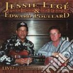 Jessie Lege' & Edward Poullard - Live Isleton Crawdad Fest cd musicale di Jessie lege' & edwar