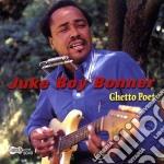 Juke Boy Boner - Gheto Poet cd musicale di Juke boy boner