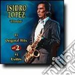 Isidro Lopez - 15 More Original Hits V.2 cd musicale di Lopez Isidro