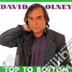 David Olney - Top To Bottom cd musicale di David Olney