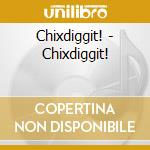 Chixdiggit cd musicale