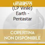 (LP VINILE) PENTASTAR:IN THE STYLE OF DEMONS          lp vinile di EARTH